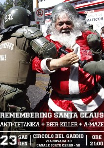 23 gennaio 2016 - Ore 21:00 - Remembering Santa Claus // Anti-Tetanika + Beer Killer + A-Maze @ Circolo Del Gabbio - Via Novara 43 - Casale Corte Cerro (VB)